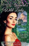 Taming a Laird's Wild Lady: Taming the Heart Series