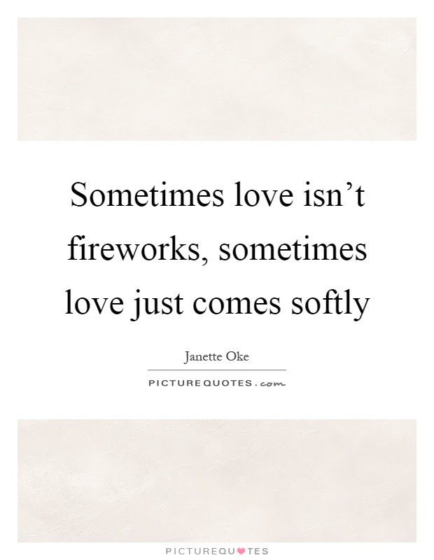Fireworks Quotes Fireworks Sayings Fireworks Picture Quotes