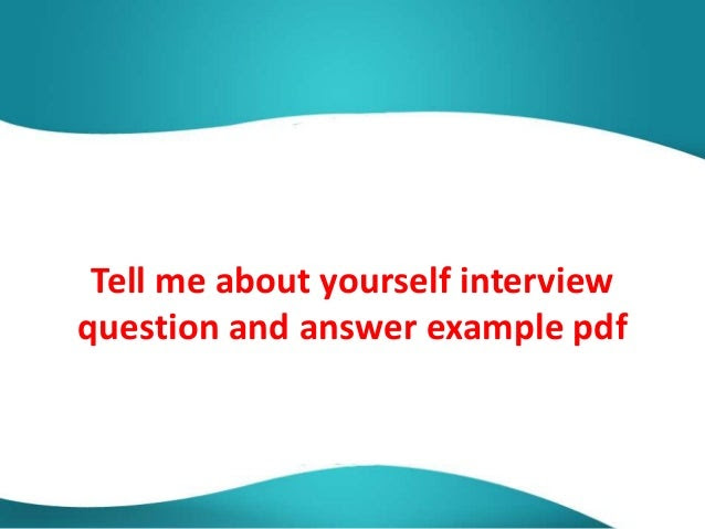 Tell me about yourself interview question and answer ...