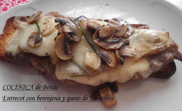 http://www.cocinicadebenas.com/entrecot-con-berenjena-y-queso-de-tronchon/