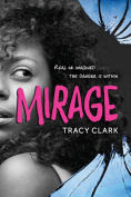 Title: Mirage, Author: Tracy Clark