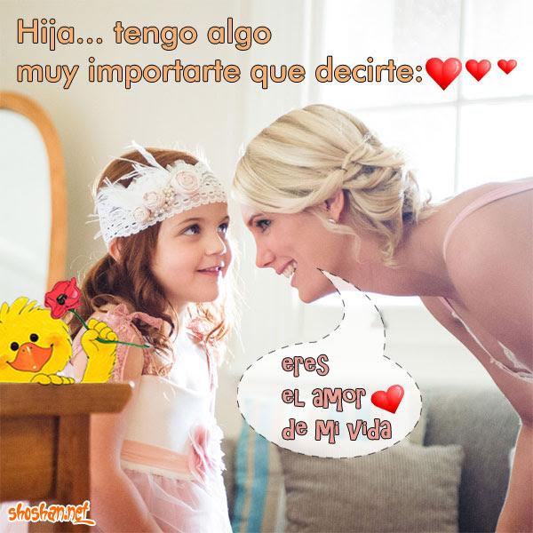Imagen Con Mensajes De Amistad Hija Tengo Algo Importante Que
