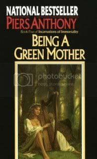 Being a Green Mother (Incarnations of Immortality - Book 5)