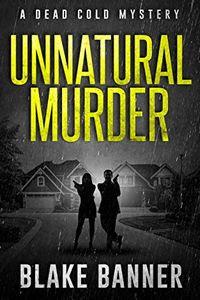 Unnatural Murder by Blake Banner