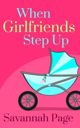 When Girlfriends Step Up by Savannah Page