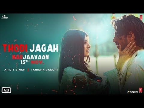 Thodi Jagah Video song OF Marjaavaan Movie