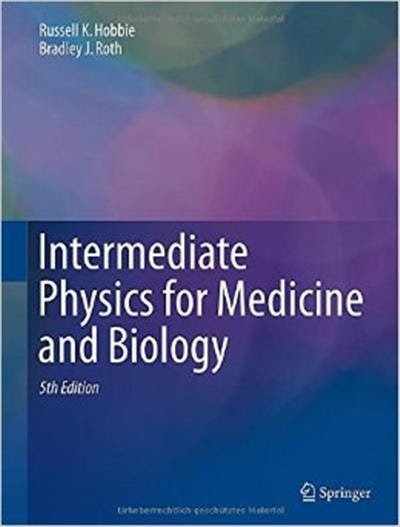 Intermediate Physics for Medicine and Biiology