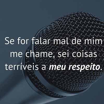 Original Frases Pra Quem Fala De Mim