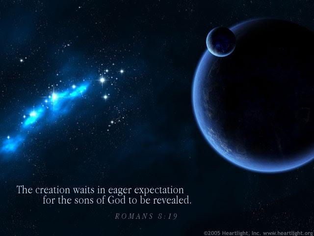 Inspirational illustration of Romans 8:19