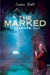 The Marked (Delcroix Academy,...