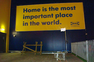 Home is the most important place in the world - sign outside entrance to Ikea Belfast