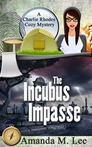 The Incubus Impasse by Amanda M. Lee
