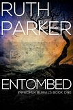 Entombed By Ruth Parker