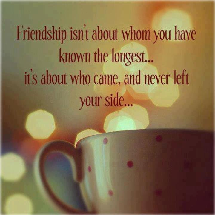 Friendship Isnt About Whom You Have Knows The Longest Its About