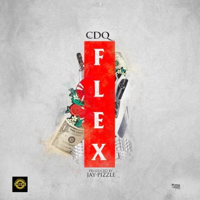 [Music + Video] CDQ – Flex