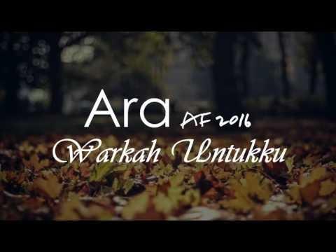 Ara AF2016 - Warkah Untukku