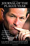 Journal of the Plague Year: The Inside Story of Eliot Spitzer's Short and Tragic Reign