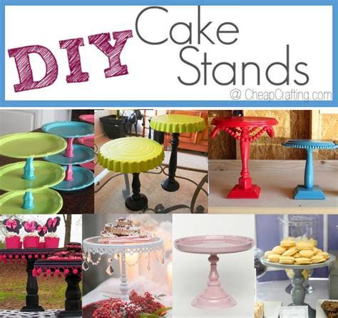 Cheap DIY Cake Stands for Parties and Occasions