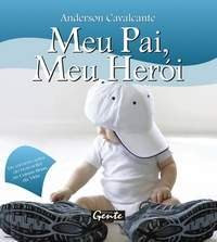 Meu pai, meu herói