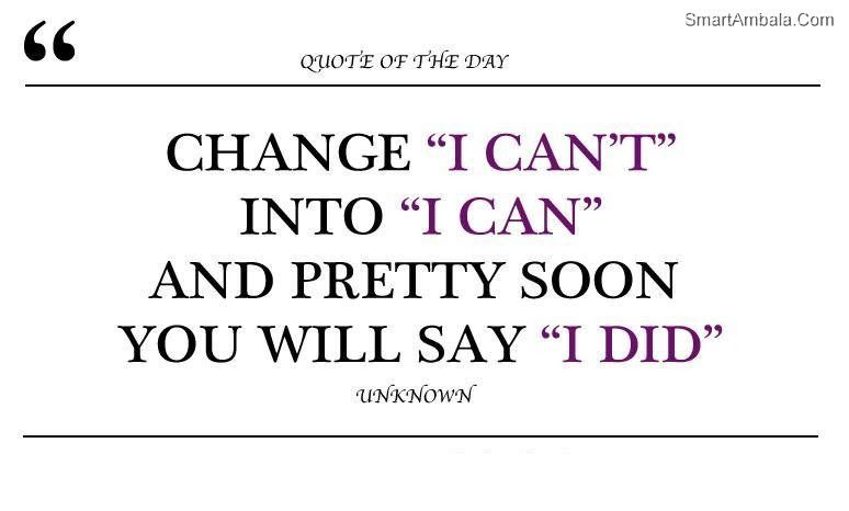Change I Cant Into I Can And Pretty Soon You Will Say I Did