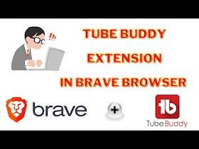tube buddy in brave