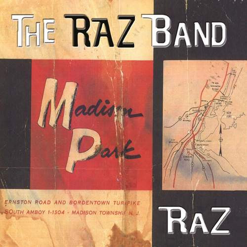 THE RAZ BAND - Madison Park