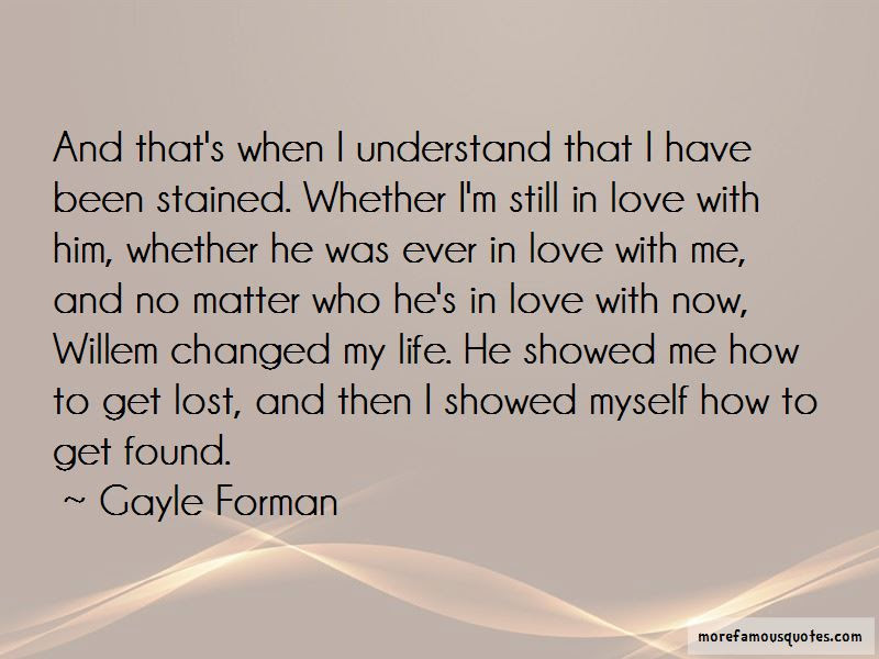 Love Lost Now Found Quotes Top 13 Quotes About Love Lost Now Found