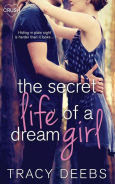 Title: The Secret Life of a Dream Girl, Author: Tracy Deebs