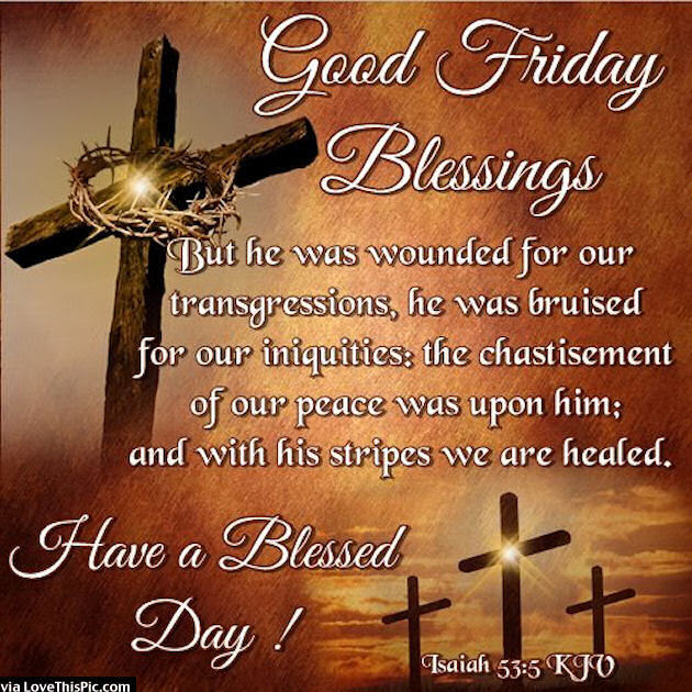 Good Friday Blessings Pictures, Photos, and Images for Facebook, Tumblr, Pinterest, and Twitter