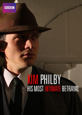 Kim Philby: His Most Intimate Betrayal - Season 1