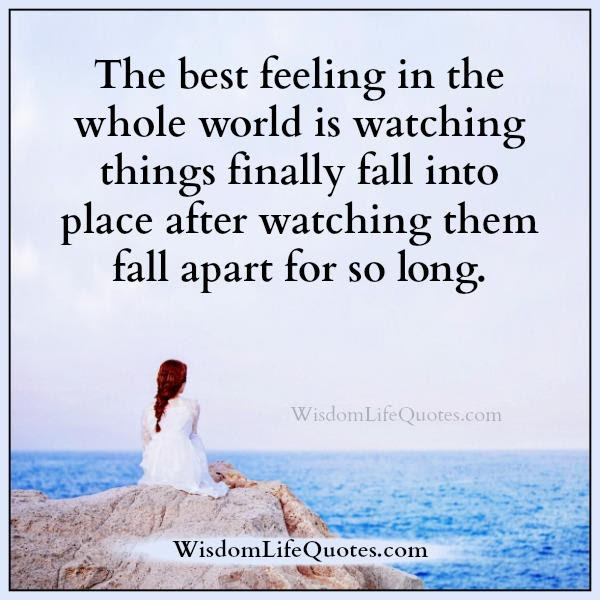 The Best Feeling In The Whole World Wisdom Life Quotes