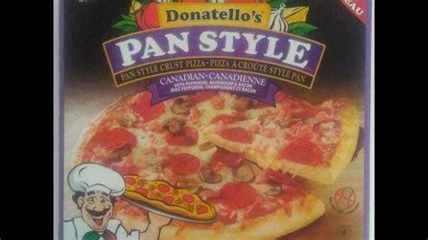 donatellos canadian pan style frozen pizza  youtube