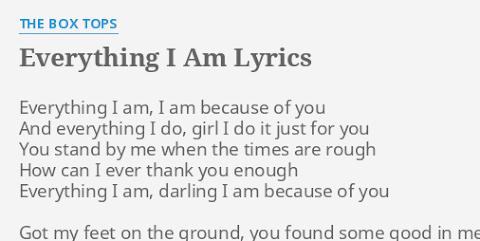Everything I Do Is Because Of You Lyrics