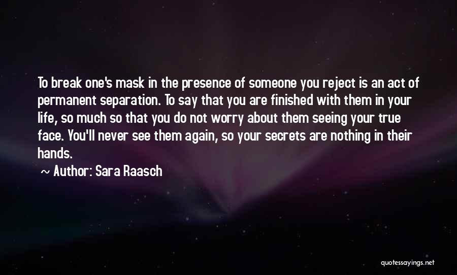 Top 38 Quotes Sayings About Not Seeing Someone Never Again