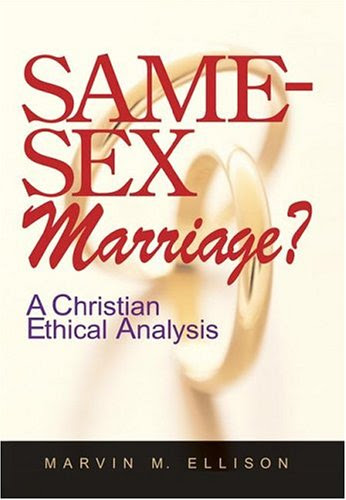 Same-sex Marriage: A Christian Ethical Analysis