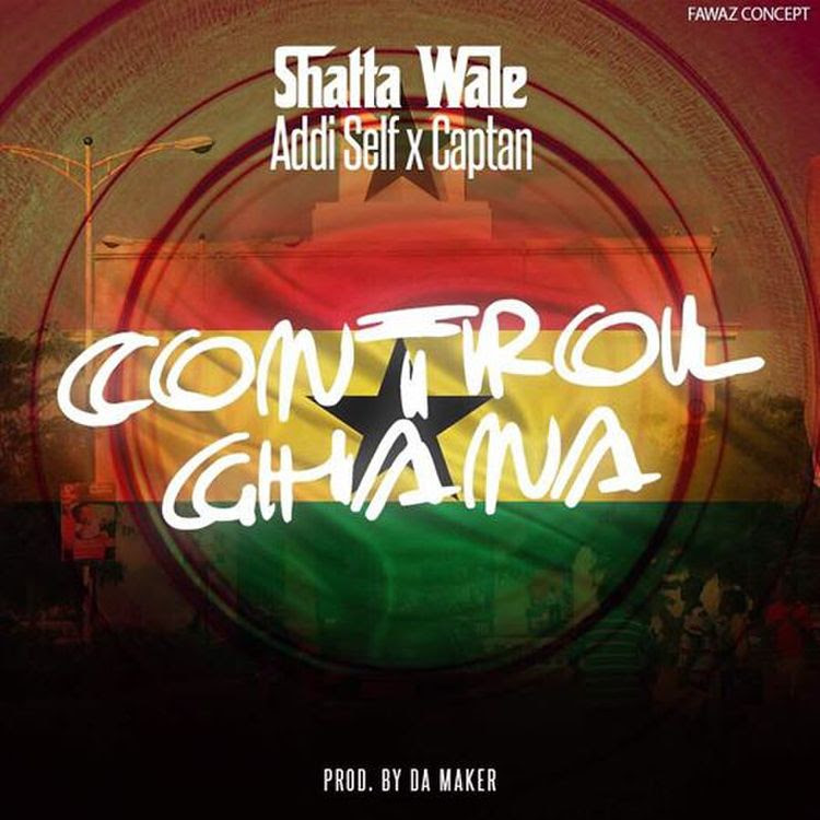 Shatta Wale - Control Ghana (Prod By Da Maker)
