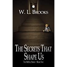 The Secrets That Shape Us