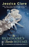 The Billionaire's Favorite Mistake (Billionaires And Bridesmaids Book 4) - Jessica Clare