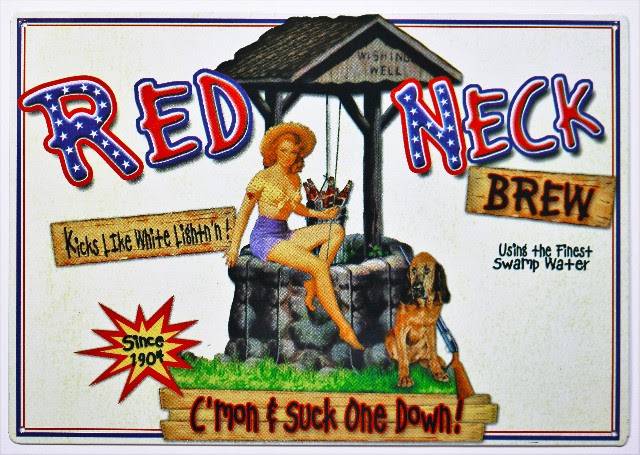 Red Neck Brew Metal Sign Moonshine Beer Brewery Pin Up ...