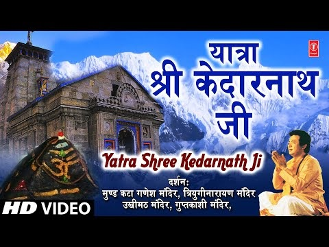 Yatra Shri Kedarnath, video