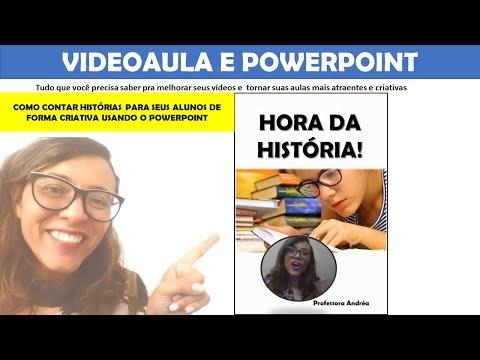 Powerpoint - Como contar histórias para seus alunos usando o  powerpoint