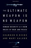 The Ultimate Weapon is No Weapon: How Human Security Answers the Failure of Force and the Limitations of Pacifism