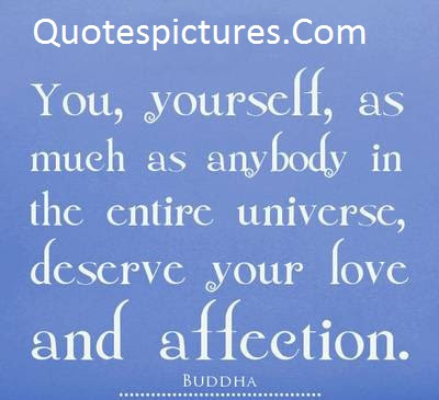 Affection Quotes Deserve Your Love And Affection By Buddha