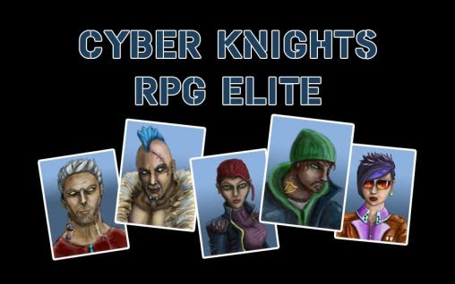 Screenshots of the Cyber knights RPG elite for Android tablet, phone.