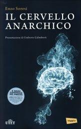 Il Cervello Anarchico - Libro
