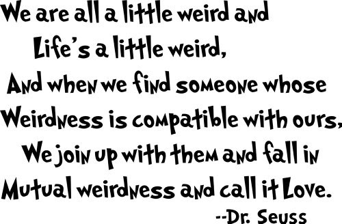 Dr Seuss Mutual Weirdness Lovedecorative Vinyl Wall Quote Decal