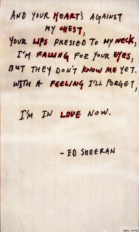 Lyrics Song Lyrics Kiss Me Ed Sheeran Sheeran Edsheeran Ed Sheeran Lyrics I M In Love Now Yourbodyismyballpointpen