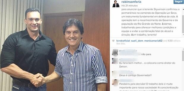 Em abril de 2015, governador Robinson Faria publicou foto ao lado de Styvenson e declarou que ele era era 'instrumento fundamental em defesa da vida' (Foto: Reprodução/Instagram de Robinson Faria)