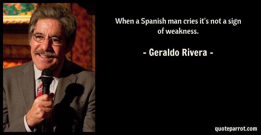 When A Spanish Man Cries Its Not A Sign Of Weakness By Geraldo