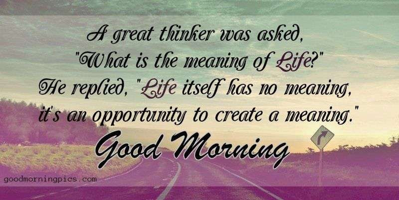 Good Morning With Life Quotes Goodmorningpics Com